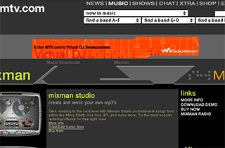 Mixman had a dedicated section on MTV.com for almost 2 years around Remixing and branded artist content.