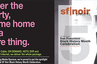 Front-and-back cover of the sf|noir program book from the 5th Annual Black History Month Celebration. The style is reminiscent of Blue Note Records from the 1950's and 1960's. Comcast was a major sponsor.